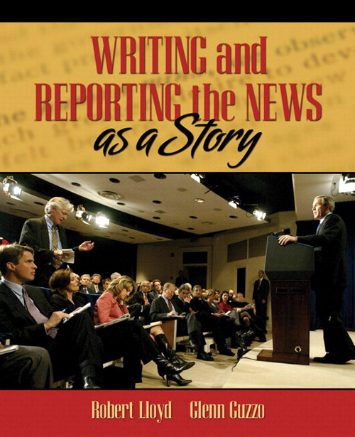 Writing and Reporting the News as a Story, CourseSmart eTextbook