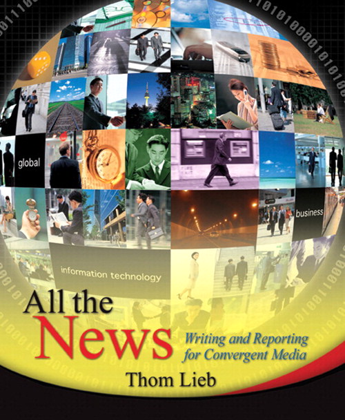 All the News: Writing and Reporting for Convergent Media, CourseSmart eTextbook