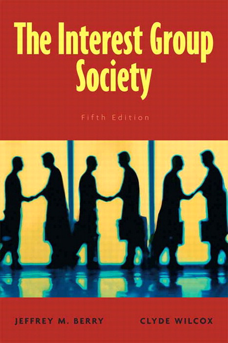 Interest Group Society, The, CourseSmart eTextbook, 5th Edition