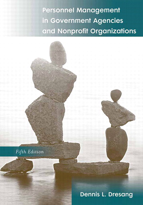 Personnel Management in Government Agencies and Nonprofit Organizations, CourseSmart eTextbook, 5th Edition
