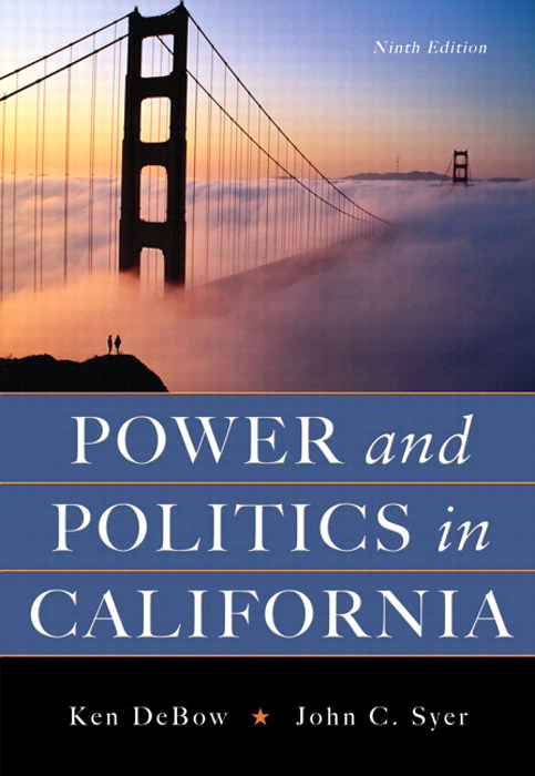 Power and Politics in California, CourseSmart eTextbook, 9th Edition