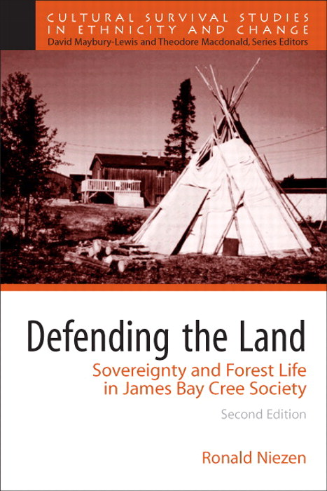 Defending the Land: Sovereignty and Forest Life in James Bay Cree Society, CourseSmart eTextbook, 2nd Edition