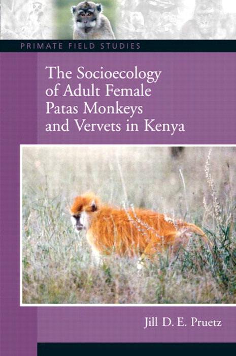 Socioecology of Adult Female Patas Monkeys and Vervet in Kenya, CourseSmart eTextbook