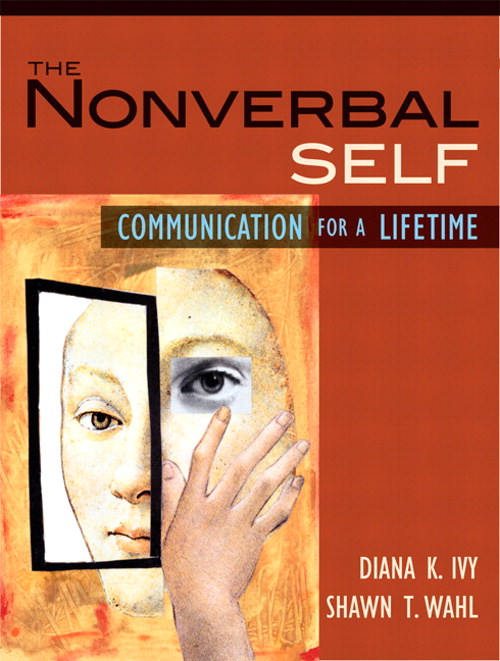 Nonverbal Self, The: Communication for a Lifetime, CourseSmart eTextbook