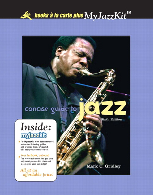 Concise Guide to Jazz, Unbound (for Books a la Carte Plus), 6th Edition
