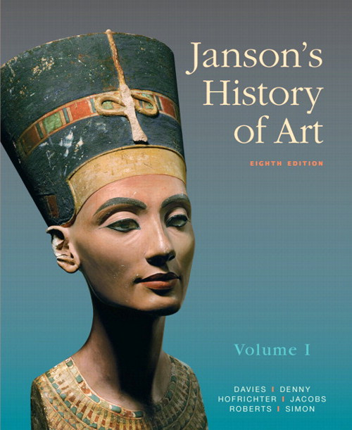 Janson's History of Art: The Western Tradition, Volume I, 8th Edition