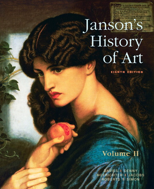 Janson's History of Art: The Western Tradition, Volume II, 8th Edition