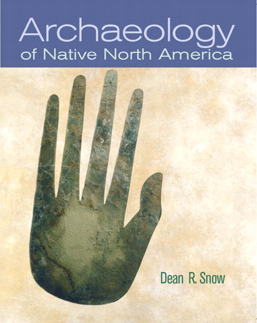 Archaeology of Native North America, CourseSmart eTextbook