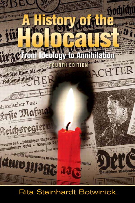 History of the Holocaust, A: From Ideology to Annihilation, CourseSmart eTextbook, 4th Edition