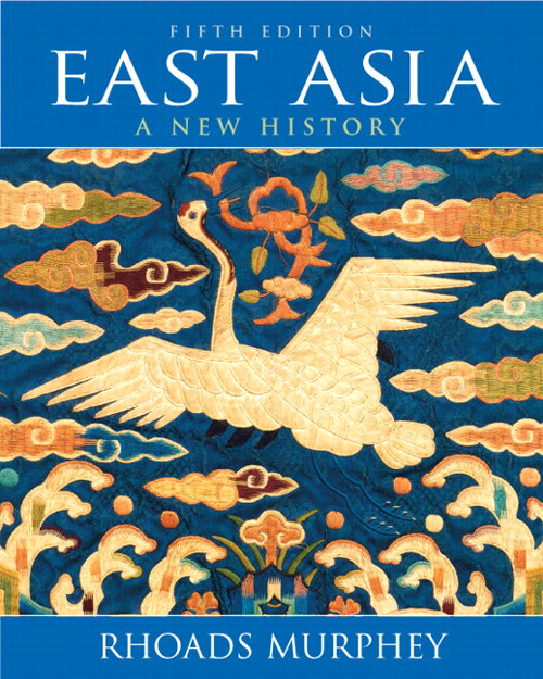 East Asia: A New History, CourseSmart eTextbook, 5th Edition