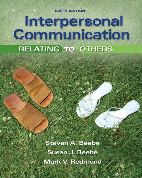 Interpersonal Communication: Relating to Others, CourseSmart eTextbook, 6th Edition