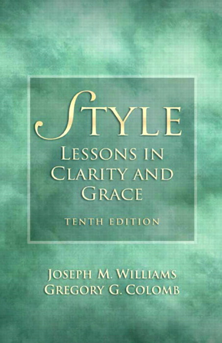 Style: Lessons in Clarity and Grace, CourseSmart  eTextbook, 10th Edition