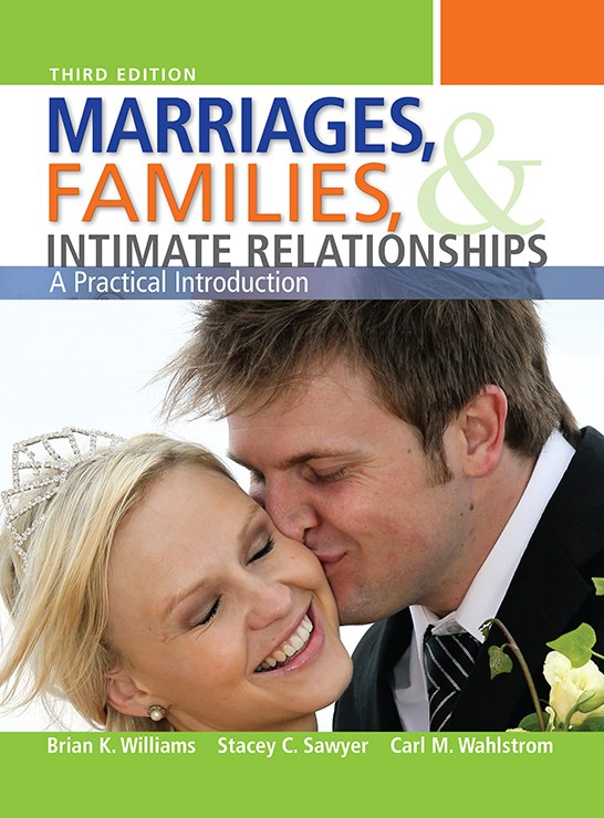 Marriages, Families, and Intimate Relationships, 3rd Edition