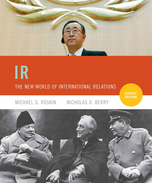 IR: The New World of International Relations, 8th Edition