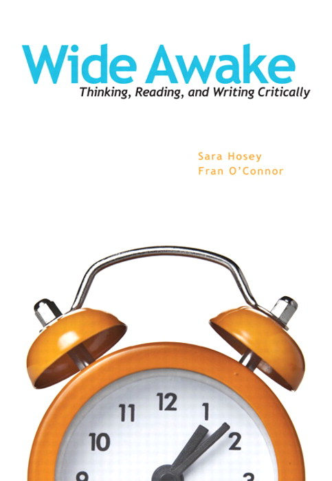 Wide Awake: Thinking, Reading, and Writing Critically