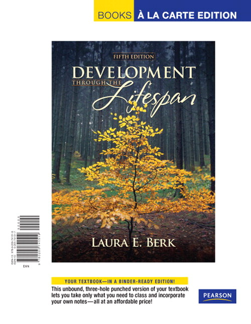 Development Through the Lifespan, Books a la Carte Edition, 5th Edition