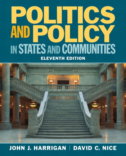 Politics and Policy in States and Communities, CourseSmart eTextbook, 11th Edition