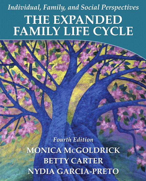 Expanded Family Life Cycle, The:  Individual, Family, and Social Perspectives, CourseSmart eTextbook, 4th Edition
