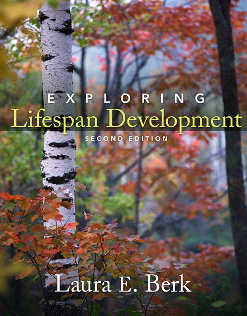 Exploring Lifespan Development, 2nd Edition