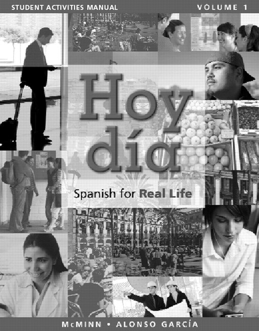 Cover image for Student Activities Manual for Hoy dia: Spanish for Real Life, Volume 1