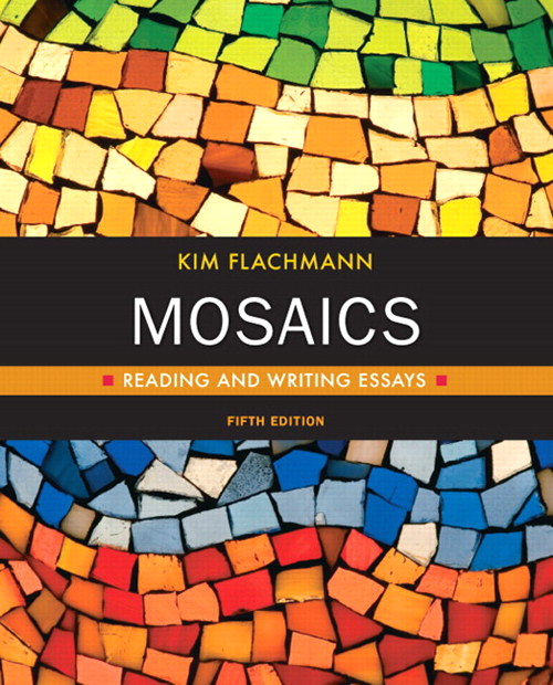 Mosaics: Reading and Writing Essays, CourseSmart eTextbook, 5th Edition