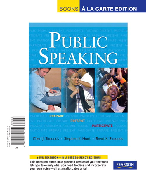 Public Speaking: Prepare, Present, Participate, Books a la Carte Edition