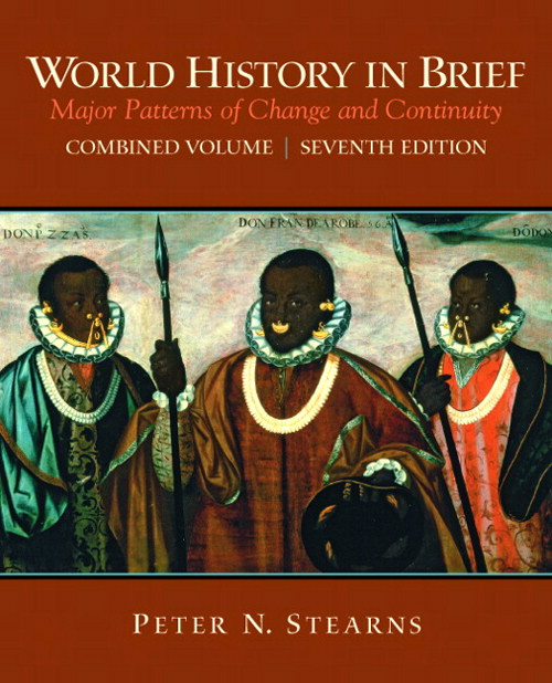 World History in Brief: Major Patterns of Change and Continuity, CourseSmart eTextbook, 7th Edition
