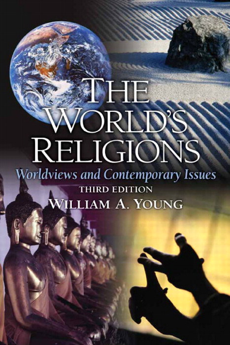 World's Religions, The: Worldviews and Contemporary Issues, CourseSmart eTextbook, 3rd Edition