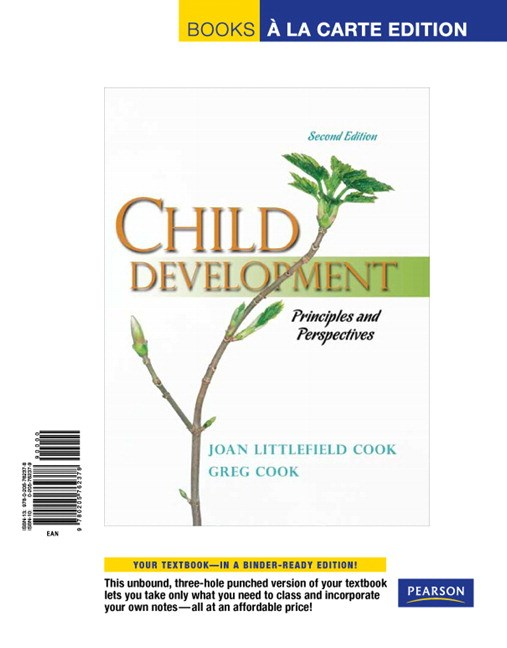 Child Development: Principles and Perspectives, Books a la Carte Edition, 2nd Edition