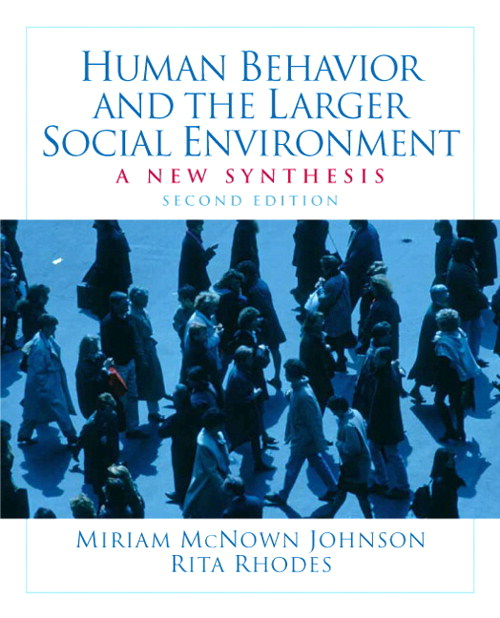 Human Behavior and the Larger Social Environment: A New Synthesis, CourseSmart eTextbook, 2nd Edition