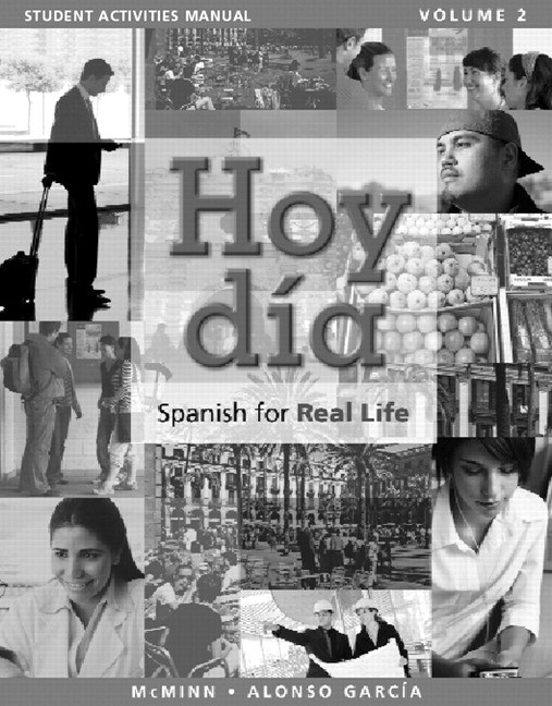 Cover image for Student Activities Manual for Hoy dia: Spanish for Real Life, Volume 2