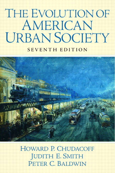 Evolution of American Urban Society, The, CourseSmart eTextbook, 7th Edition