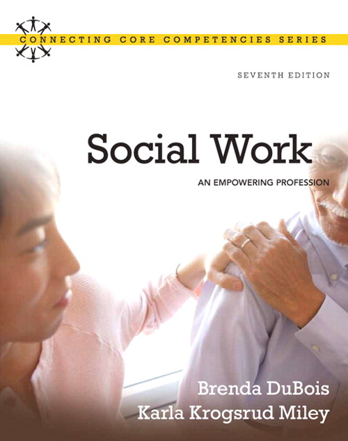 Social Work: An Empowering Profession, CouseSmart eTextbook, 7th Edition