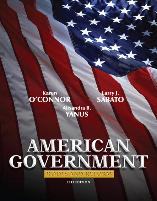 American Government: Roots and Reform, 2011 Edition, 11th Edition