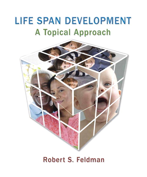Life Span Development: A Topical Approach, CourseSmart eTextbook
