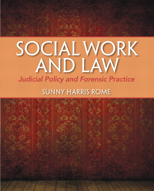 Social Work and Law: Judicial Policy and Forensic Practice