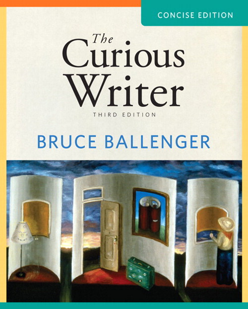 Curious Writer, The: Concise Edition, 3rd Edition
