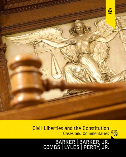Civil Liberties and the Constitution: Cases and Commentaries, CourseSmart eTextbook, 9th Edition