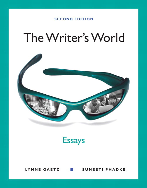 Writer's World, The: Essays, 2nd Edition