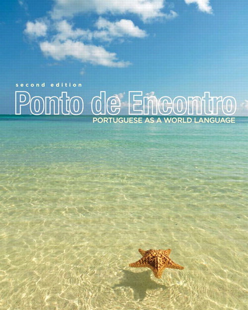 Ponto de Encontro: Portuguese as a World Language, 2nd Edition