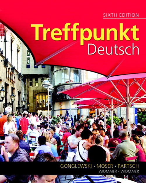 Treffpunkt Deutsch: Grundstufe, 6th Edition