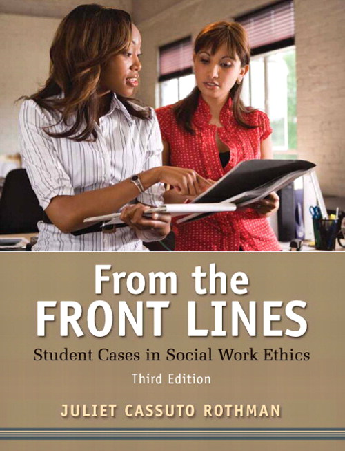 From the Front Lines: Student Cases in Social Work Ethics, CourseSmart eTextbook, 3rd Edition