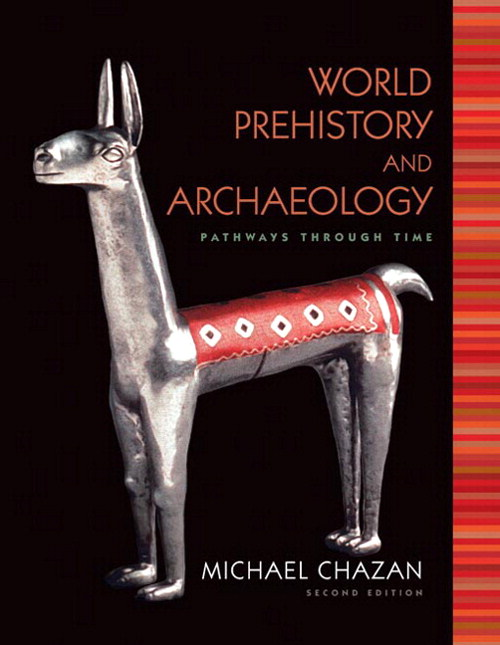 World Prehistory and Archaeology, CourseSmart eTextbook, 2nd Edition