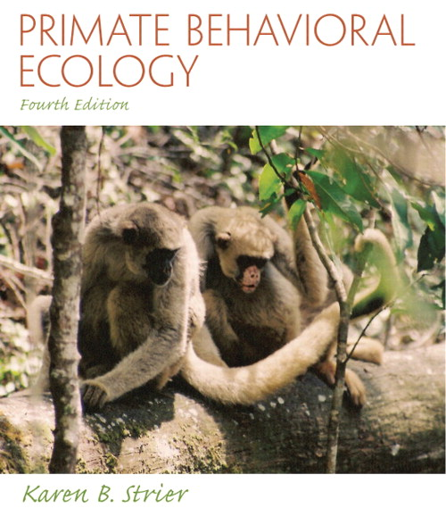 Primate Behavioral Ecology, CourseSmart eTextbook, 4th Edition