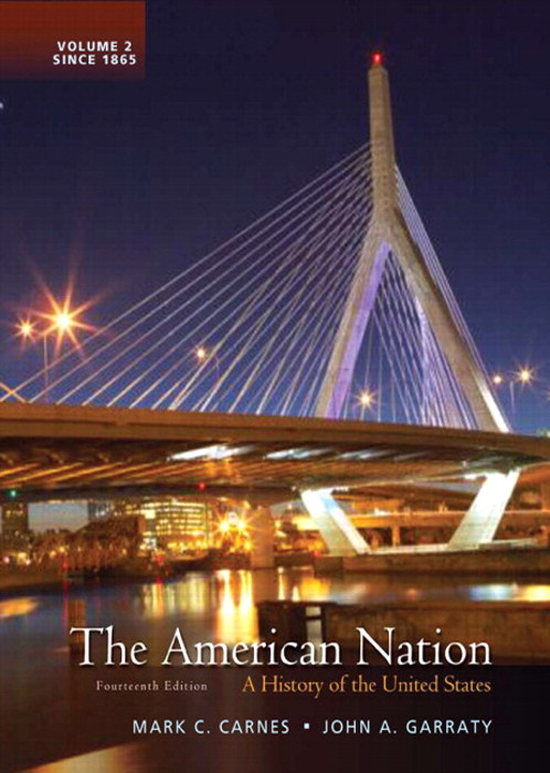 American Nation, The: A History of the United States, Volume 2, 14th Edition