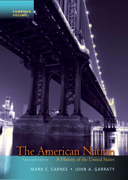 American Nation, The: A History of the United States, Combined Volume, 14th Edition