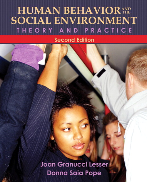 Human Behavior and the Social Environment: Theory and Practice, CourseSmart eTextbook, 2nd Edition