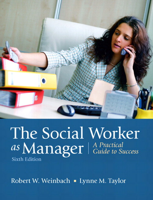 Social Worker as Manager, The: A Practical Guide to Success, CourseSmart eTextbook, 6th Edition