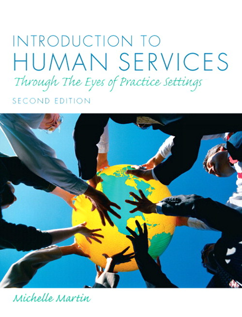Introduction to Human Services: Through the Eyes of Practice Settings, CourseSmart eTextbook, 2nd Edition