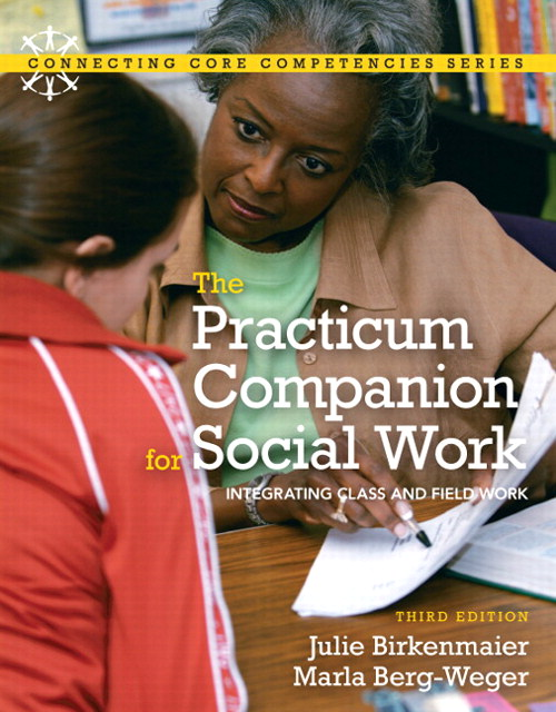 Practicum Companion for Social Work, The: Integrating Class and Fieldwork, CourseSmart eTextbook, 3rd Edition
